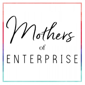 Mothers of Enterprise