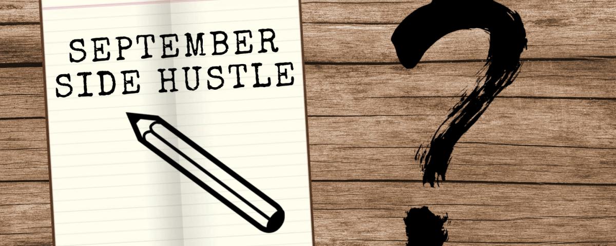 September Side Hustle